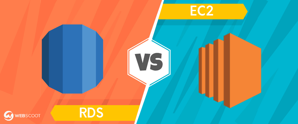 RDS vs EC2: What to Choose for Max Performance? [2020]