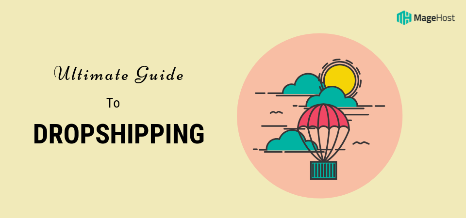 Dropshipping Business Plan: How to Build A Successful Online Business