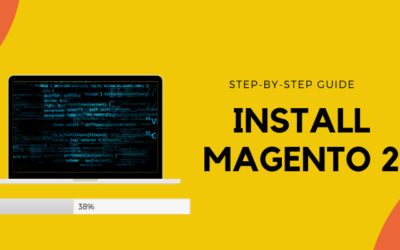 How to Install Magento 2: Complete Guide