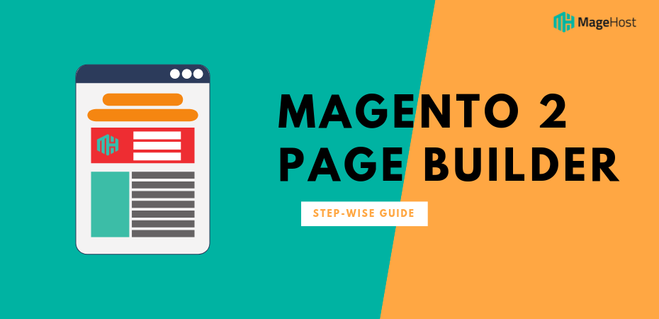 Magento 2 Page Builder: Empowering Merchants