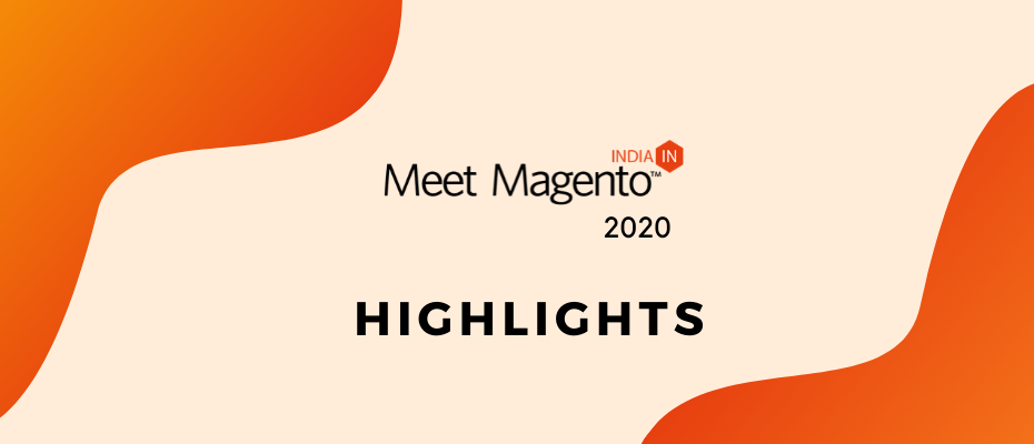 Meet Magento 2020 Highlights