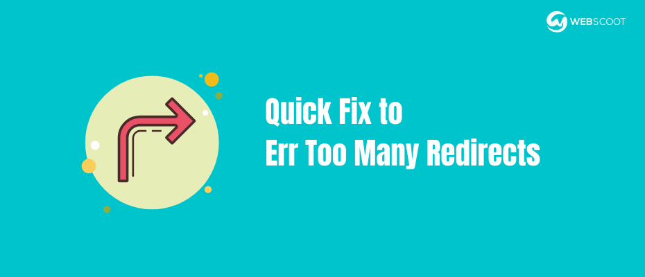 Err too many redirects in Chrome & WordPress- How to Fix