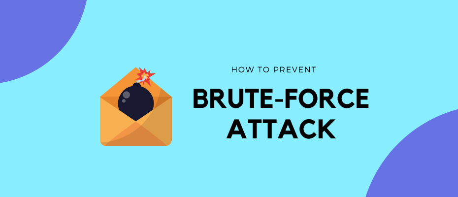 Brute Force Attack: All you Need to Know