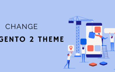 How to Change Magento 2 Theme
