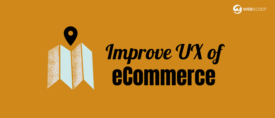 improve ux of ecommerce