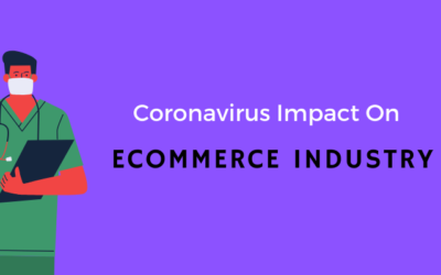 Coronavirus Impact on the eCommerce Industry