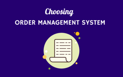 Order Management System eCommerce: How to Choose for your Store