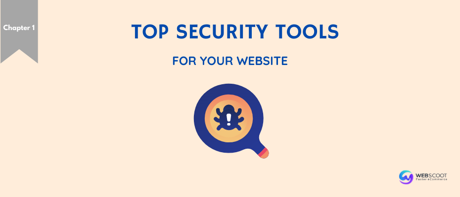 7 Must-Have Security Tools in eCommerce