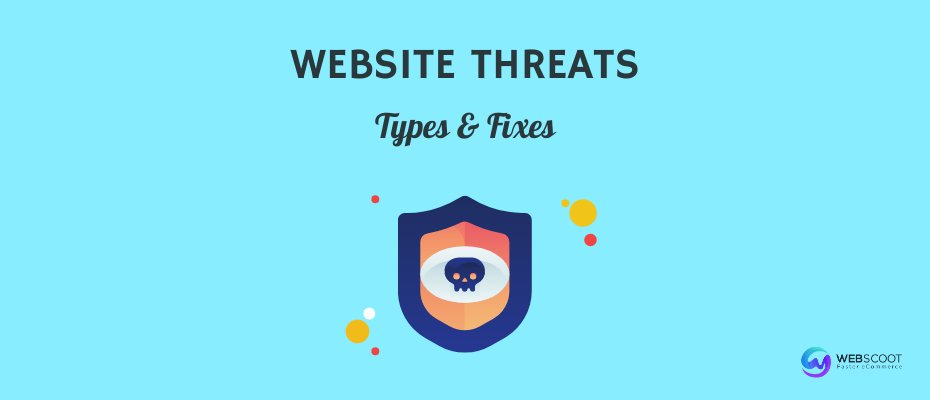 Types of Web Security Threats & their Fixes