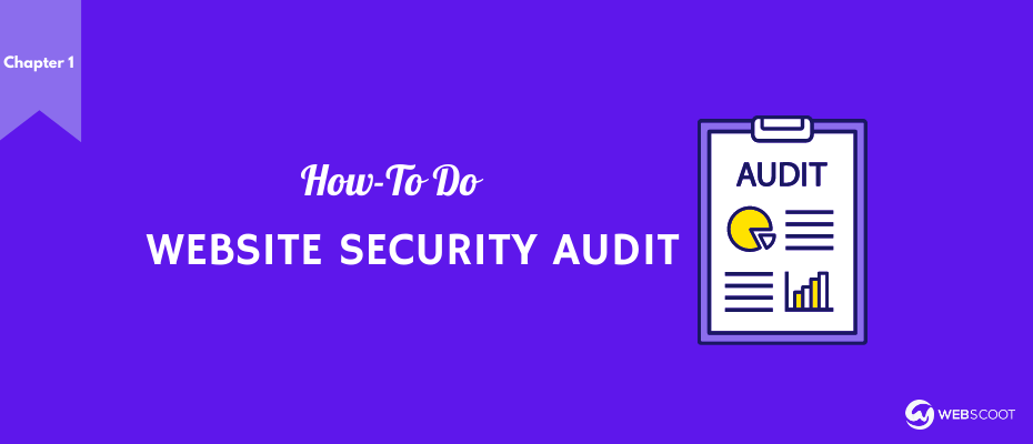 How to Perform a Website Security Audit (Tools & Steps)